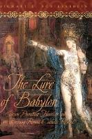 The Lure of Babylon PDF