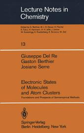 Electronic States of Molecules and Atom Clusters: Foundations and Prospects of Semiempirical Methods
