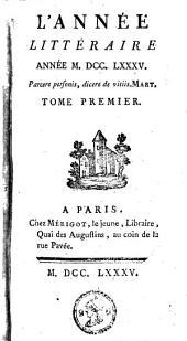 L'année littéraire ou Suite des lettres sur quelques écrits de ce temps: Volumes 1-2
