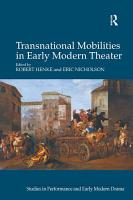 Transnational Mobilities in Early Modern Theater PDF
