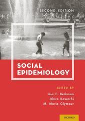 Social Epidemiology: Edition 2