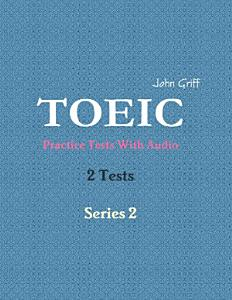 Toeic Practice Tests With Audio     2 Tests     Series 2 PDF