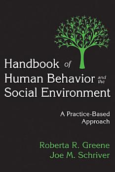 Handbook of Human Behavior and the Social Environment PDF