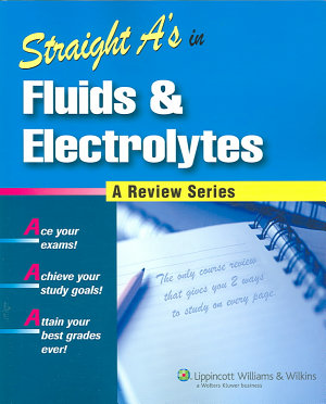 Straight A s in Fluids and Electrolytes PDF