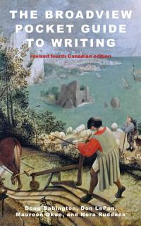 The Broadview Pocket Guide to Writing   Revised Fourth Canadian Edition Book