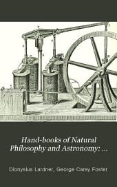 Hand-books of Natural Philosophy and Astronomy: Electricity, magnetism, and acoustics