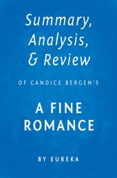 Summary, Analysis & Review of Candice Bergen's A Fine Romance by Eureka