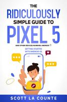 The Ridiculously Simple Guide to Pixel 5  and Other Devices Running Android 11  PDF