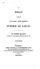 Essay towards an easy and useful system of logic