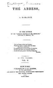 The Abbess: A Romance, Volume 2