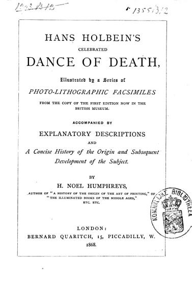 Hans Holbein s Celebrated Dance of Death PDF