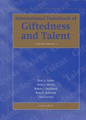 International Handbook of Giftedness and Talent: Edition 2