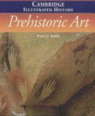 The Cambridge Illustrated History of Prehistoric Art
