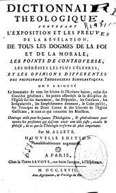 Dictionnaire theologique: contenant l'exposition et les preuves de la révélation, de tous les dogmes de la foi et de la morale ...