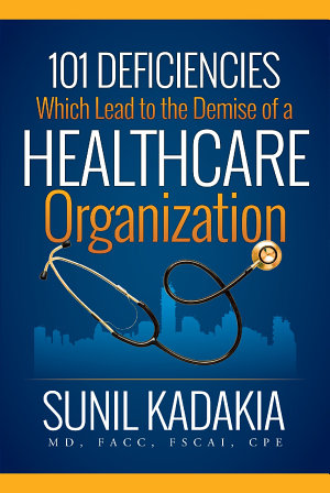 101 Deficiencies Which Lead to the Demise of a Healthcare Organization PDF