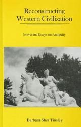 Reconstructing Western Civilization Book PDF
