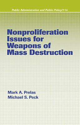 Nonproliferation Issues For Weapons of Mass Destruction PDF