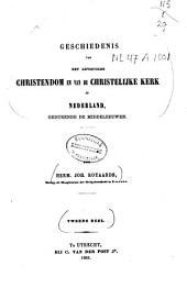 Geschiedenis van het gevestigde christendom en de christelijke kerk in Nederland, gedurende de Middeleeuwen: Volume 2