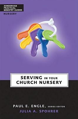 Serving in Your Church Nursery PDF