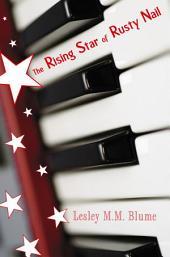 The Rising Star of Rusty Nail