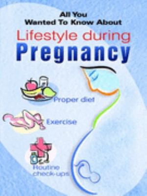 Lifestyle During Pregnancy  all You Wanted To Know About