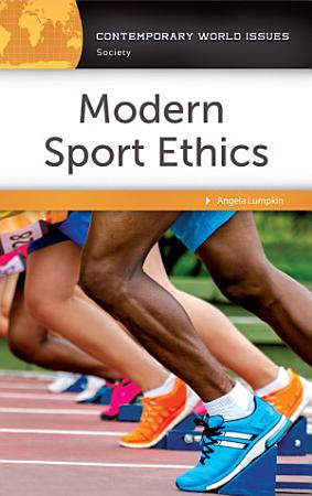 Modern Sport Ethics  A Reference Handbook  2nd Edition PDF