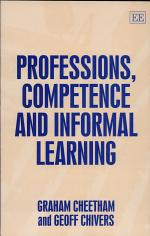 Professions, Competence and Informal Learning