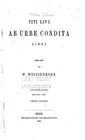Titi Livi ab urbe condita libri: Volume 5