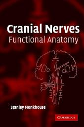 Cranial Nerves: Functional Anatomy