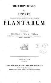 Descriptiones et icones rariorum et pro maxima parte novarum plantarum