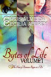 Countermeasure:Bytes of Life Volume I: A Three-Book Bundle of Contemporary Romance Novellas in the Countermeasure Series