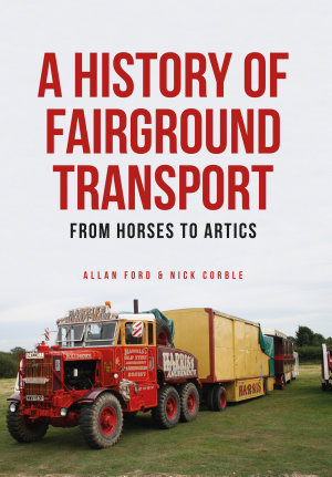 A History of Fairground Transport