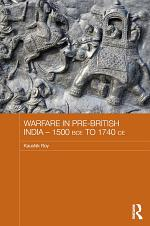 Warfare in Pre-British India – 1500BCE to 1740CE