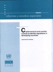 Capital-account and Counter-cyclical Prudential Regulations in Developing Countries