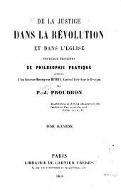 De la justice dans la révolution et dans l'église: nouveaux principes de philosophie pratique adressés à son éminence Monseigneur Mathieu, cardinal-archevêque de Besançon, Volume2