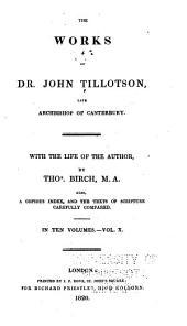 Works of Dr. John Tillotson, late archbishop of Canterbury: Volume 10