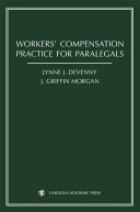 Workers  Compensation Practice for Paralegals