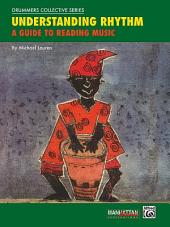 Understanding Rhythm: A Guide to Reading Music