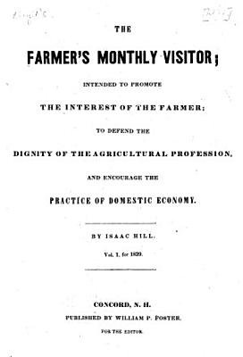 The Farmer s Monthly Visitor