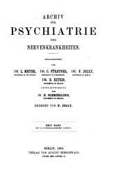 Archiv für Psychiatrie und Nervenkrankheiten: Band 24