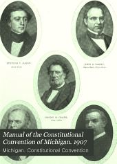 Manual of the Constitutional Convention of Michigan. 1907
