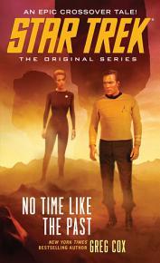 Star Trek  The Original Series  No Time Like the Past PDF