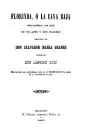 Florinda, o, La cava baja: ópera española-- con gotas en un acto y dos cuadros