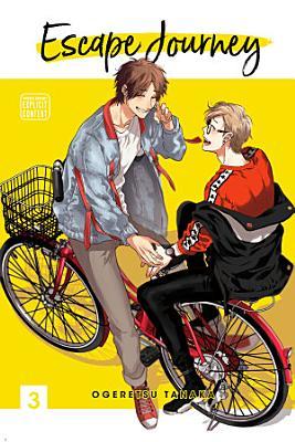 Escape Journey, Vol. 3 (Yaoi Manga)