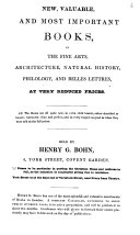 New, Valuable, and Most Important Books, in the Fine Arts, Architecture, Natural History, Philology, and Belles Lettres, at Very Reduced Prices ...