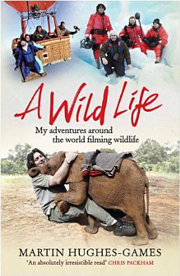 A Wild Life PDF