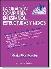 La oración compuesta en español: estructuras y nexos