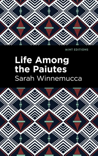 Download Life Among the Paiutes  Book