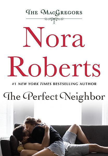 The Perfect Neighbor