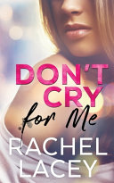 Download Don t Cry for Me Book